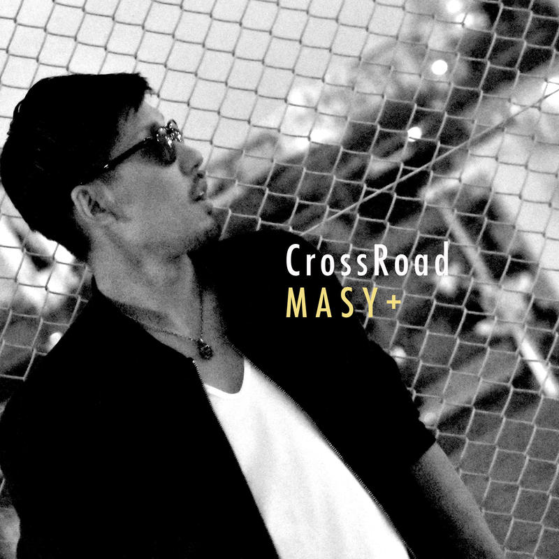 MASY+ /Maxi Single「CrossRoad」