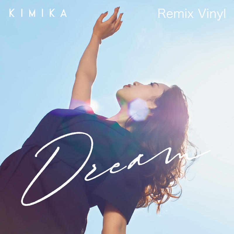 Dream Remix Vinyl / KIMIKA