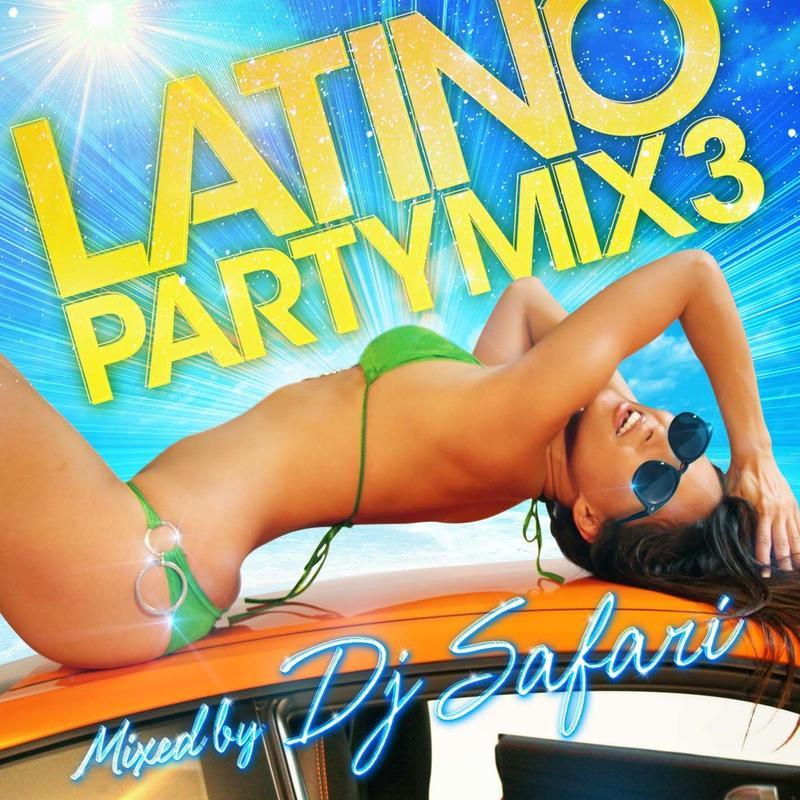 LATINO PARTY MIX3
