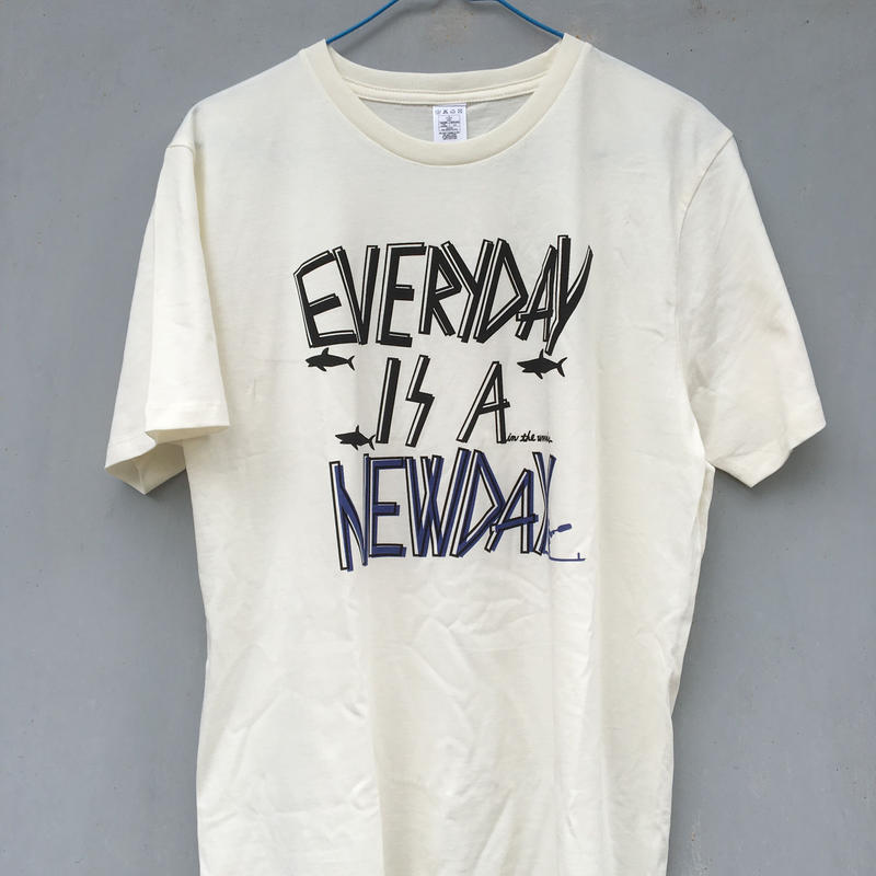EVERYDAY IS A NEWDAY/Tee