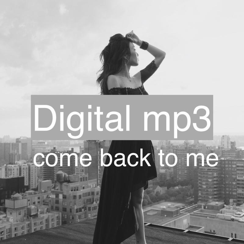 デジタル音源 ComeBackToMe  1曲mp3