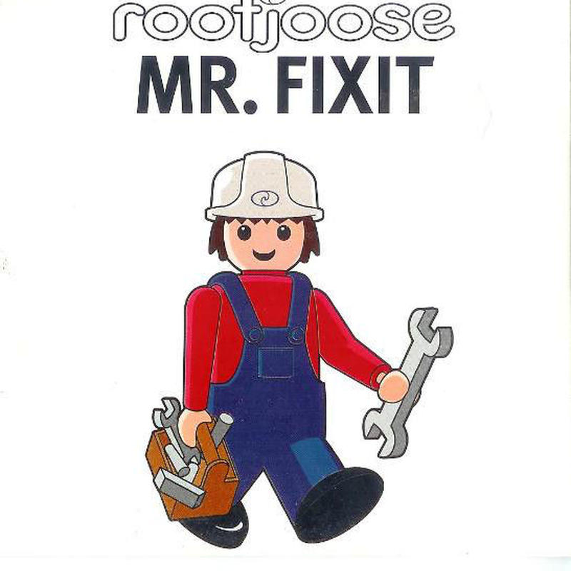 Mr. Fixit (Special Edition Vinyl) / Rootjoose