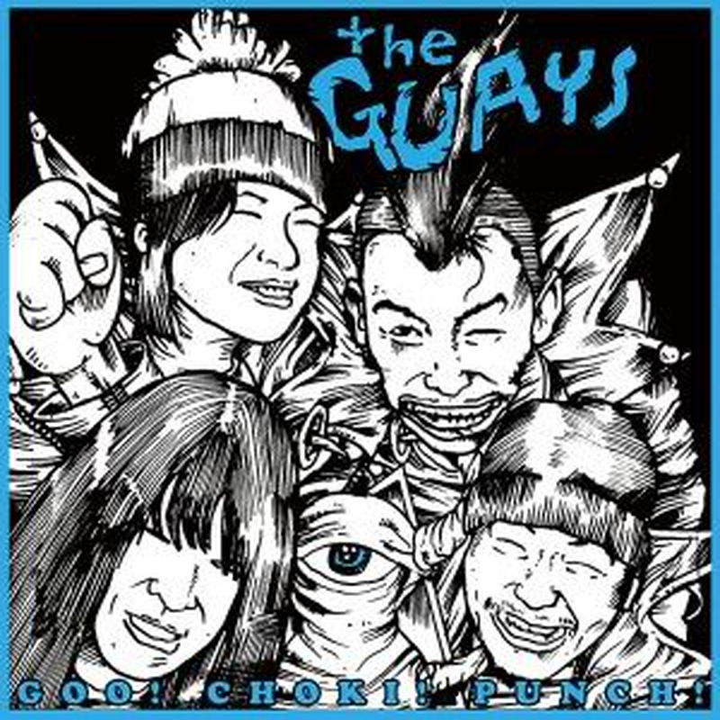 【7inch Vinyl】 THE GUAYS「GOO! CHOKI! PUNCH!」