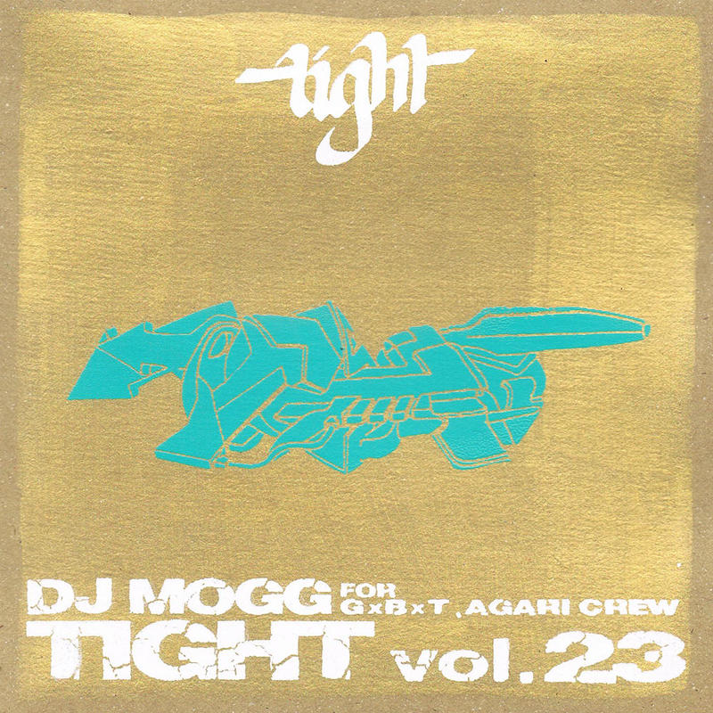 "DJ MOGG ""TIGHT 23"" / Mix CD"