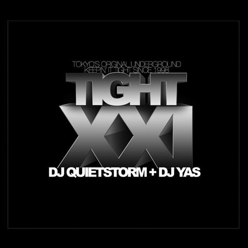 """DJ QUIETSTORM + DJ YAS """"TIGHT 21"""" / Mix CD"""