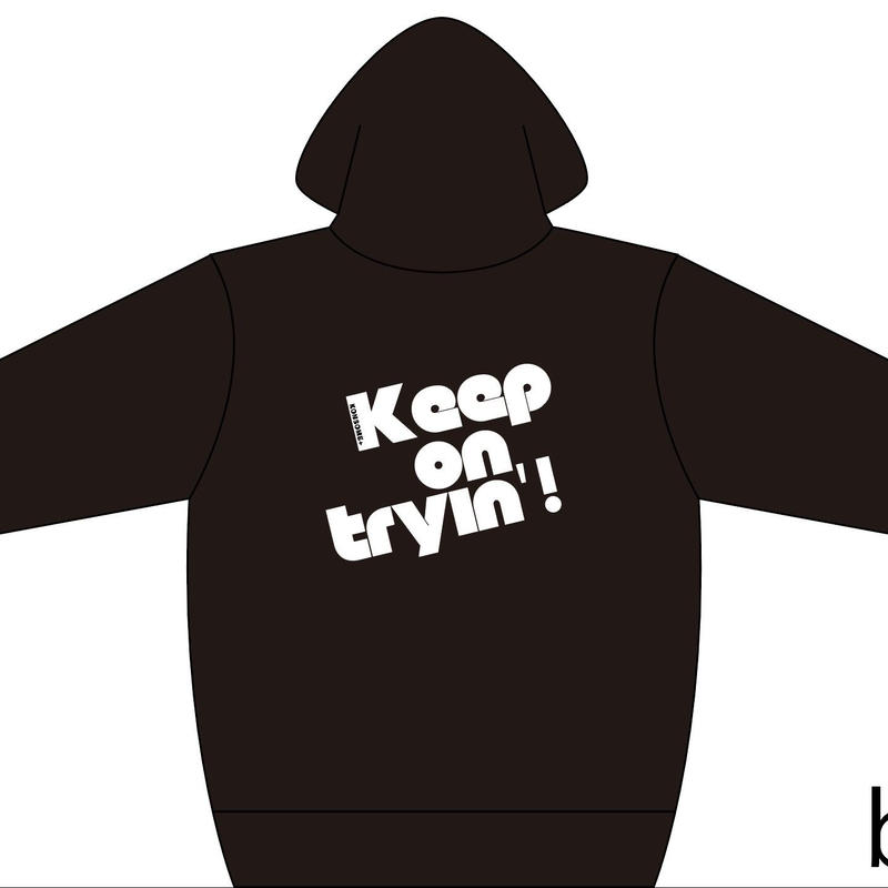 Keep on tryin'!パーカー