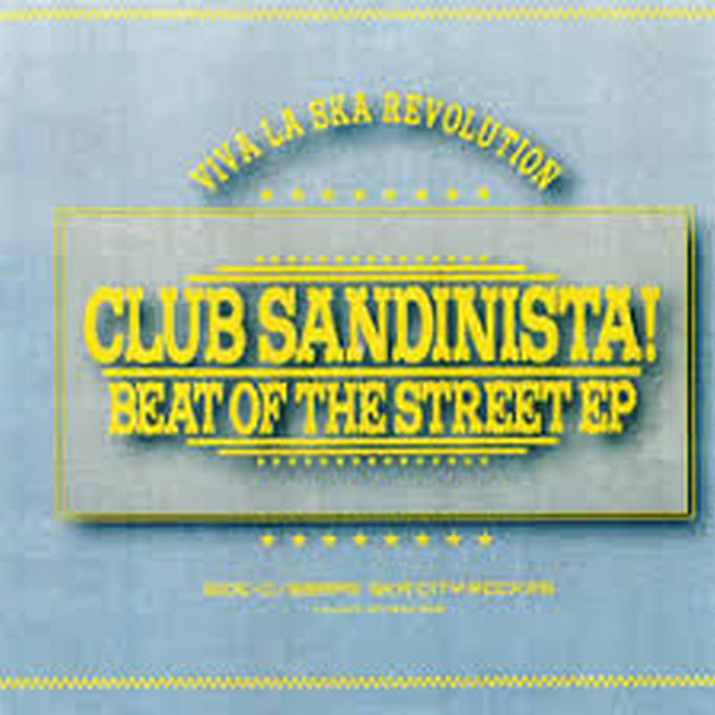 CLUB SANDINISTA!/BEAT OF THE STREET(CDR)