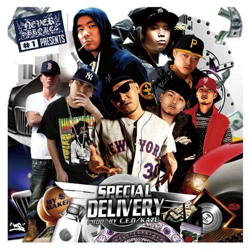 【再入荷】NEVER BROKE Presents -SPECIAL DELIVERY-