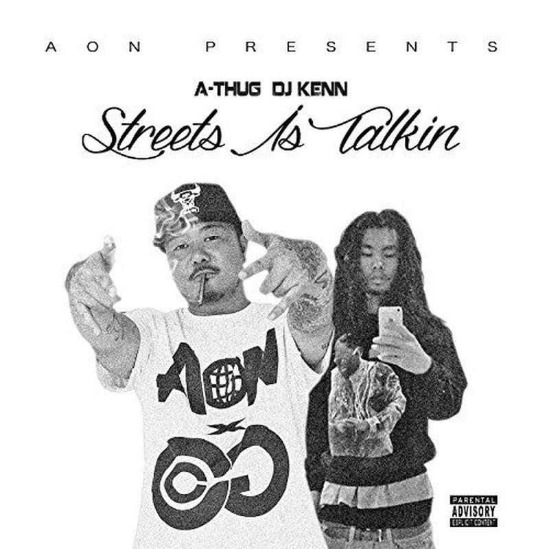 DJ KENN & A-THUG / STREETS IS TALKING
