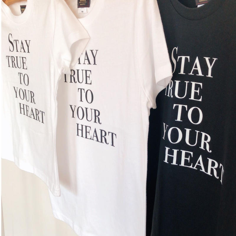 STAY TRUE TO YOUR HEART 大人