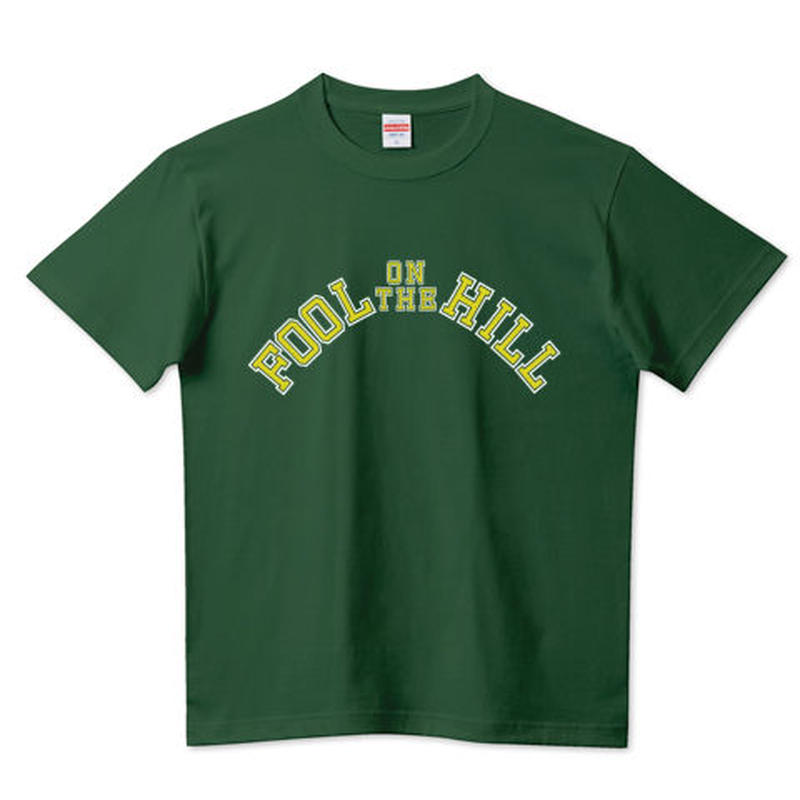 """College of FOOL on the HILL"" Tee"