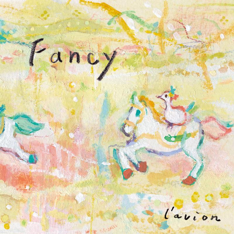 "l'avion 2nd album ""Fancy"""