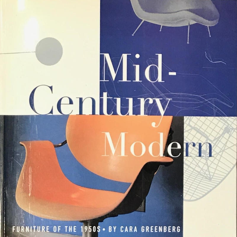 Mid Century Modern FURNITURE OF THE 1950'S / CARA GREENBERG