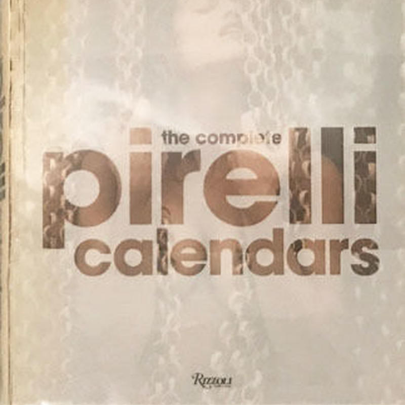 The Complete pirelli calendars