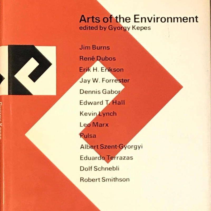 Arts of the Environment (環境の芸術) / Gyorgy kepes
