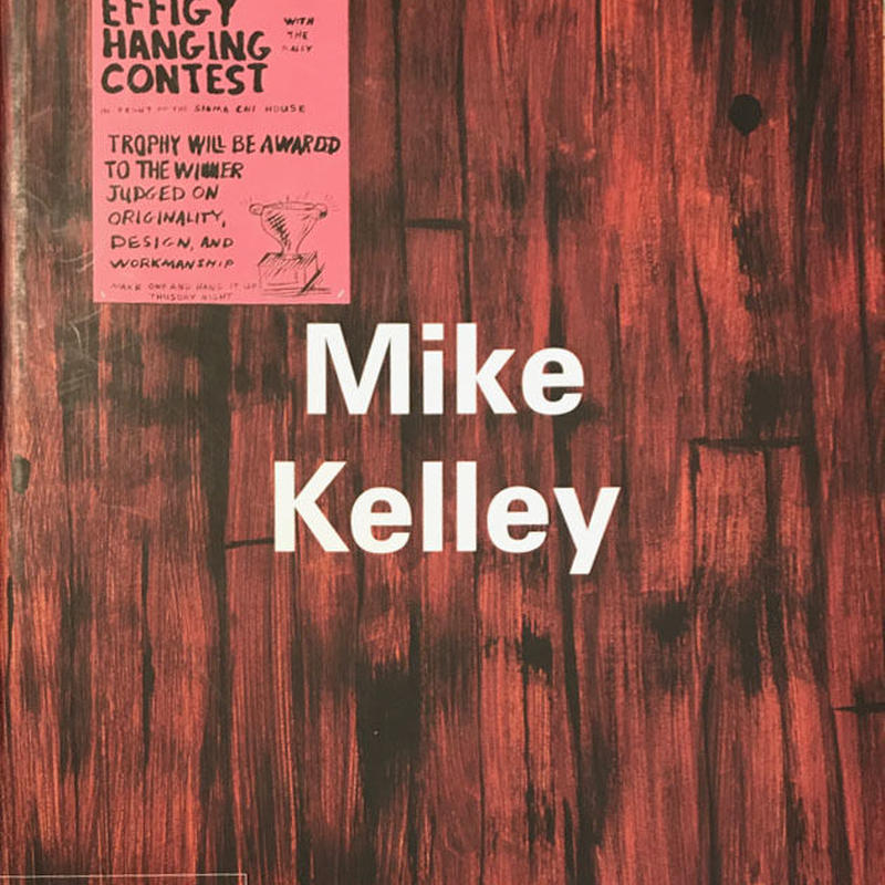 Mike Kelly  Contemporary Artist