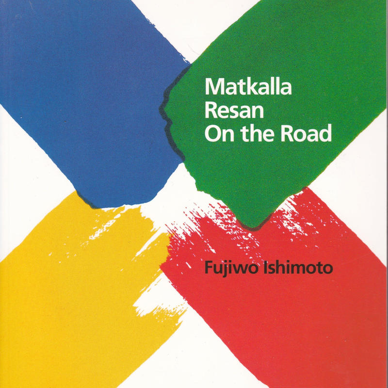 Matkalla Resan On the Road / Fujio Ishimoto