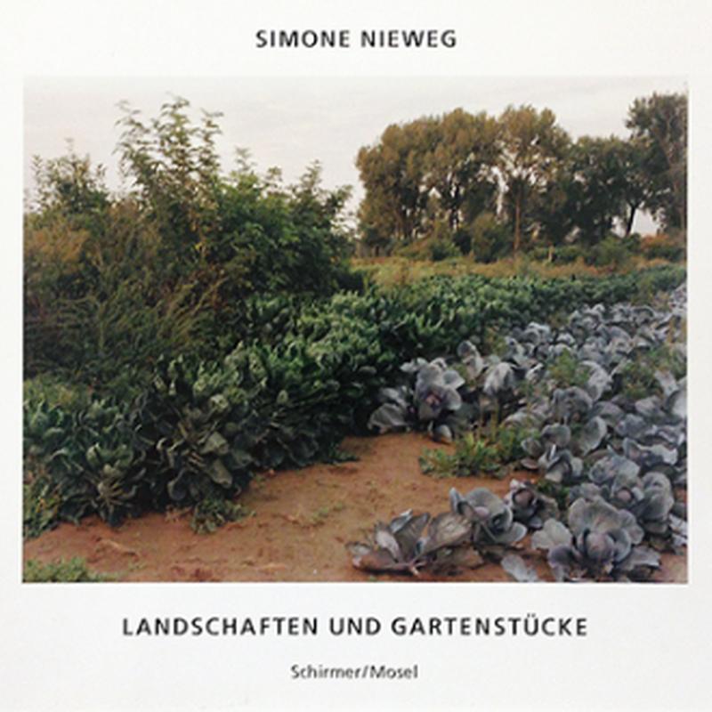 Landschaften und Gartenstucke / Simone Nieweg