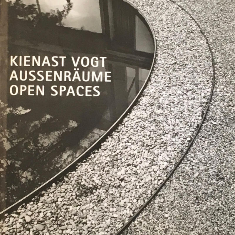 Kienast Vogt: Aussenraume / Open Spaces
