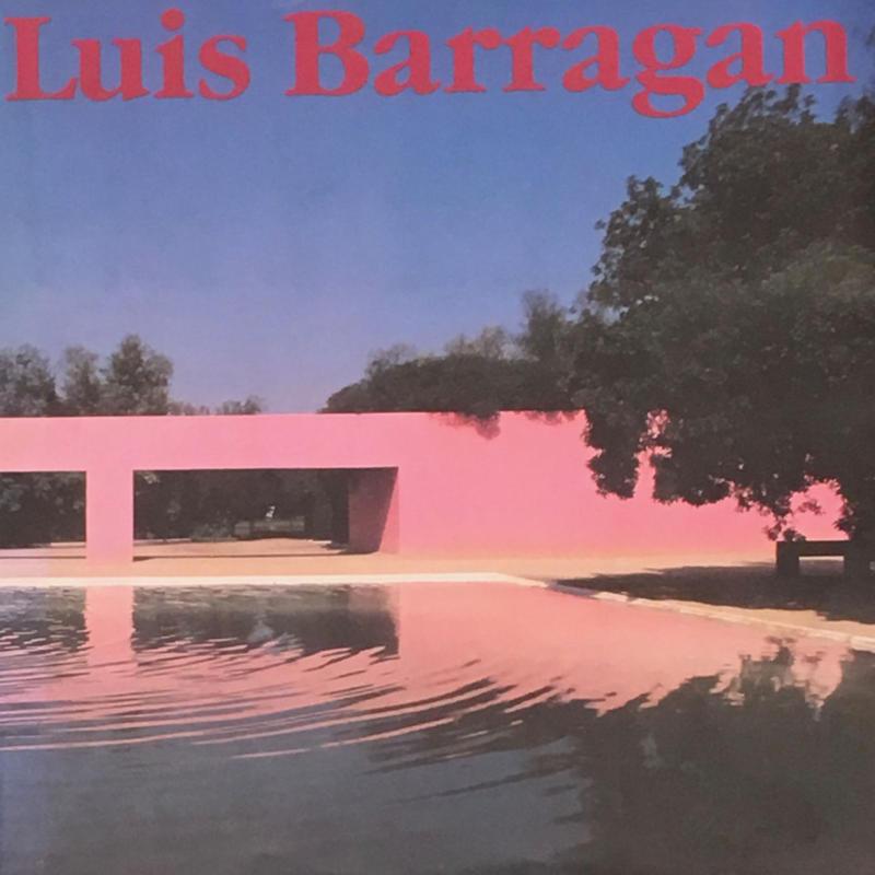 Luis Barragan ルイスバラガンの建築