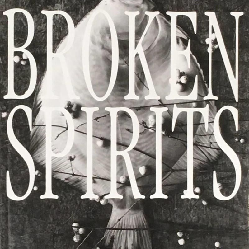 BROKEN SPIRITS / EBERHARD GRAMES