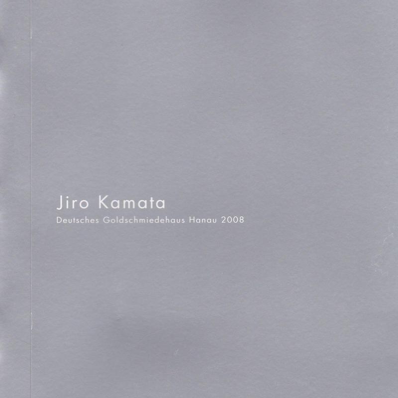 MOMENTOPIA  Jiro Kamata Deutsches Goldschmiedehaus Hanau 2008