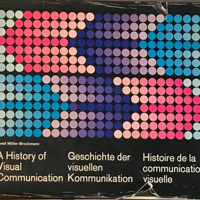 A History of Visual Communication / Josef Muller-Brockmann