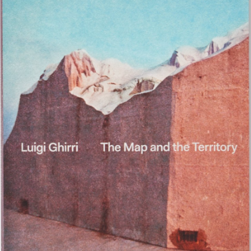 THE MAP AND THE TERRITORY /  Luigi Ghirri