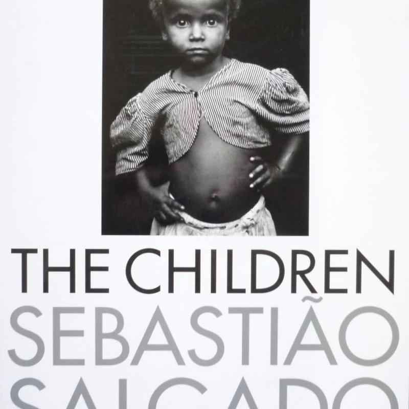 The Children : Refugees and Migrants / Sebastiao Salgad
