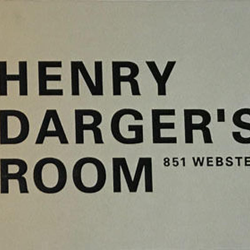 HENRY DARGER'S ROOM 351 WEBSTAR