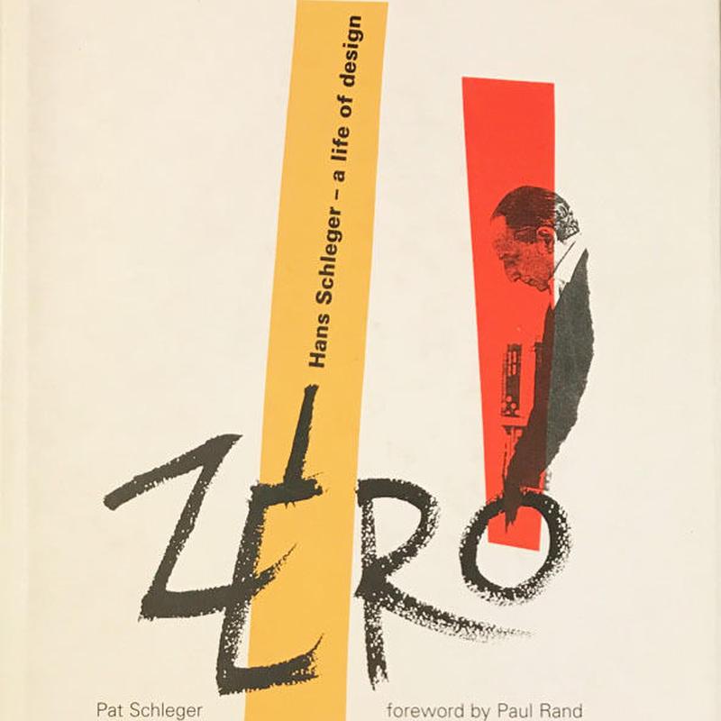 ZERO Hans Schleger - a life of design