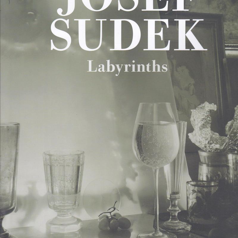 Labyrinths / JOSEF SUDEK