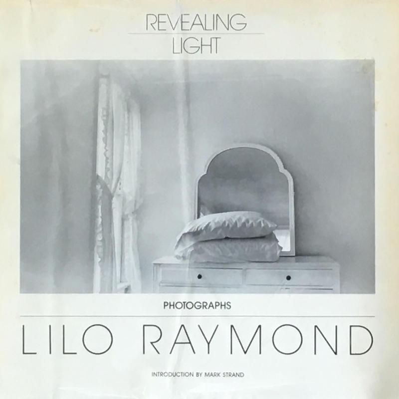 Revealing Light / Lilo Raymond