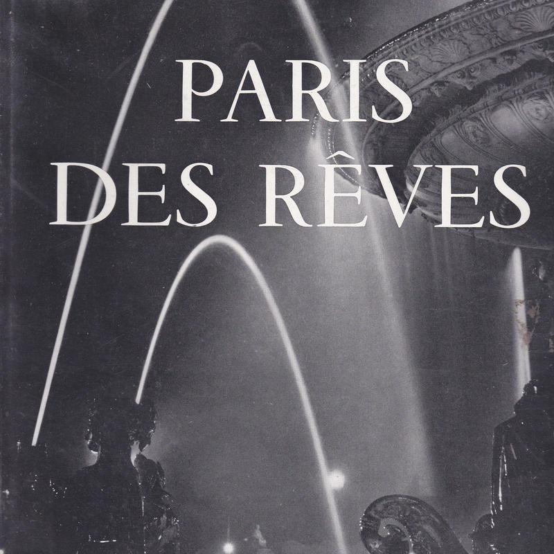 Paris des Reves / Izis Bidermanas