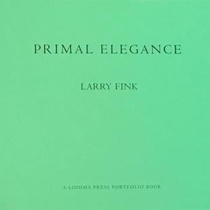 PRIMAL ELEGANCE / LARRY FINK
