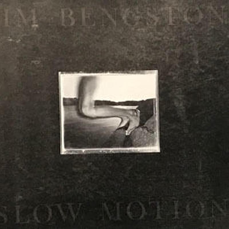 SLOW MOTION / JIM BENGSTON