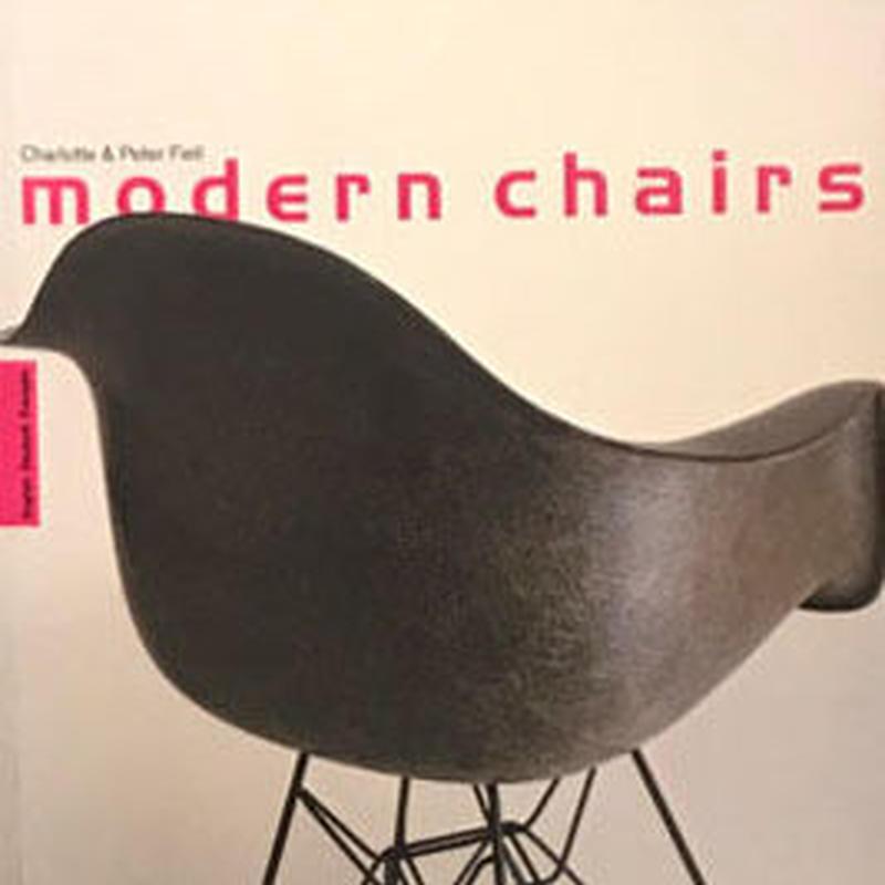 modern chairs / Charlotte & Peter Fiell