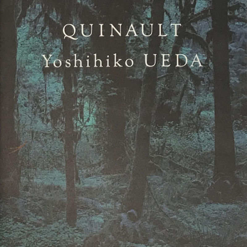QUINAULT  (クゥィノルト)  /  Yoshihiko UEDA (上田義彦)