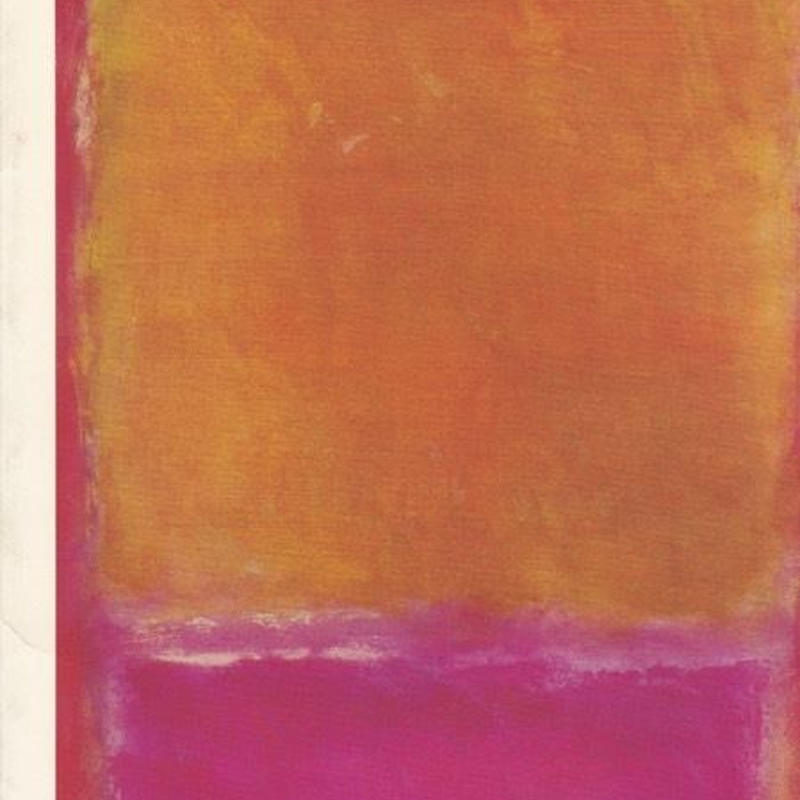 Mark Rothko /  Kunsthaus Zurich Museum of Fine Arts