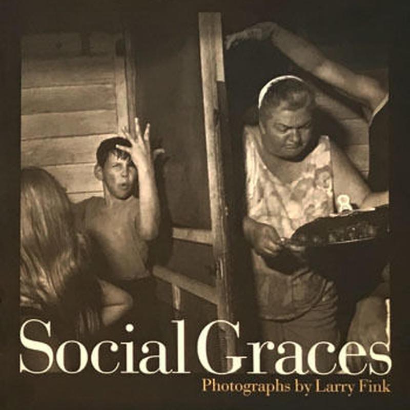 Social Graces / Larry Fink
