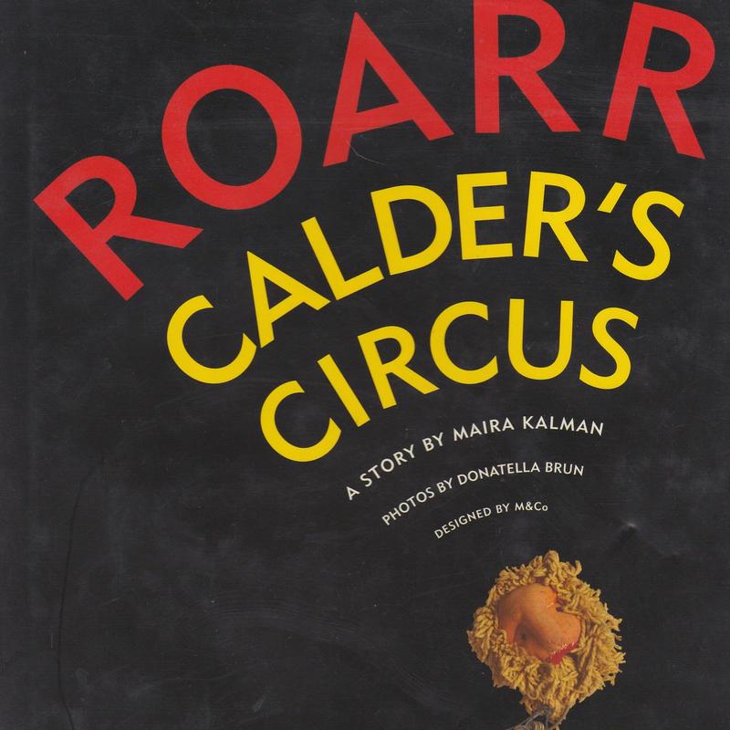 ROARR CALDER'S CIRCUS