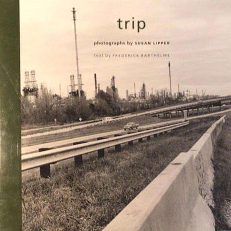 trip / SUSAN LIPPER