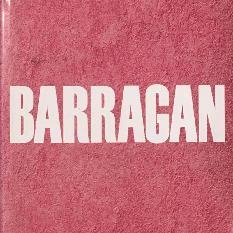 BARRAGAN  : Luis Barragan 建築作品集
