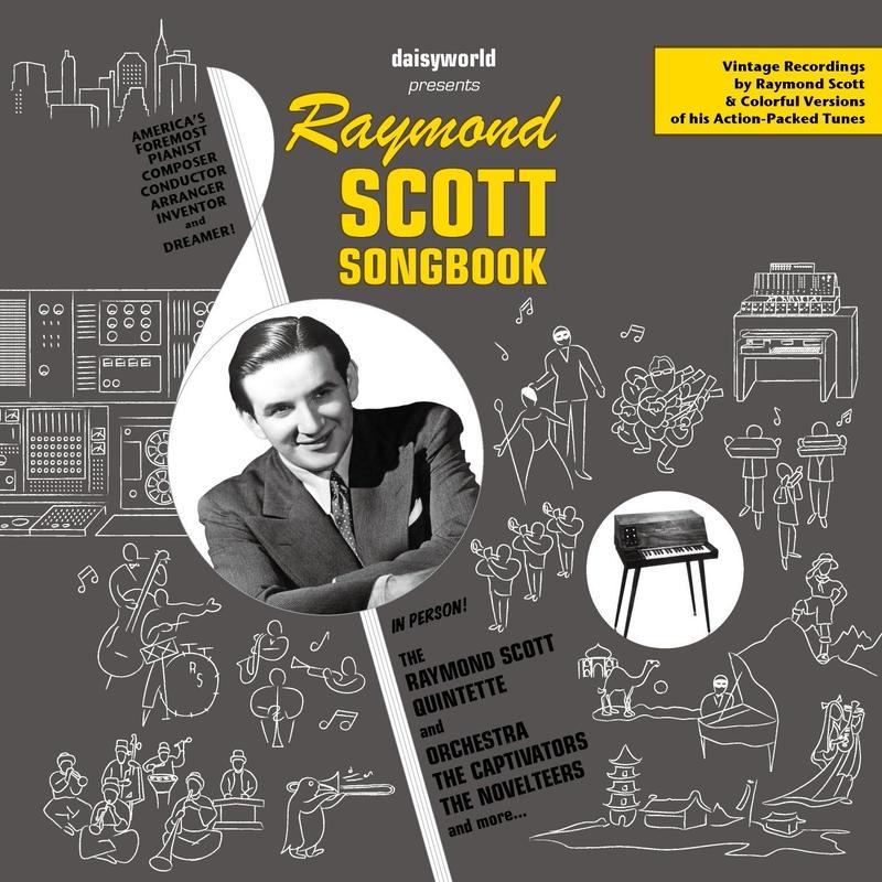 Raymond Scott Songbook (2CD+100P Booklet)