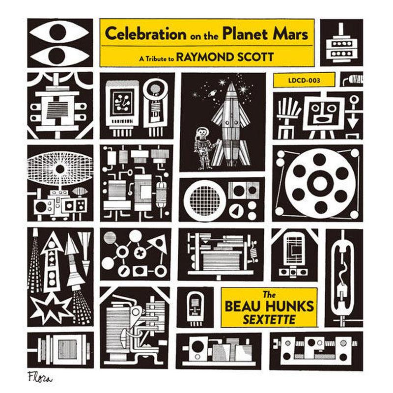 Celebration on the Planet Mars / The Beau Hunks Sextette (CD)