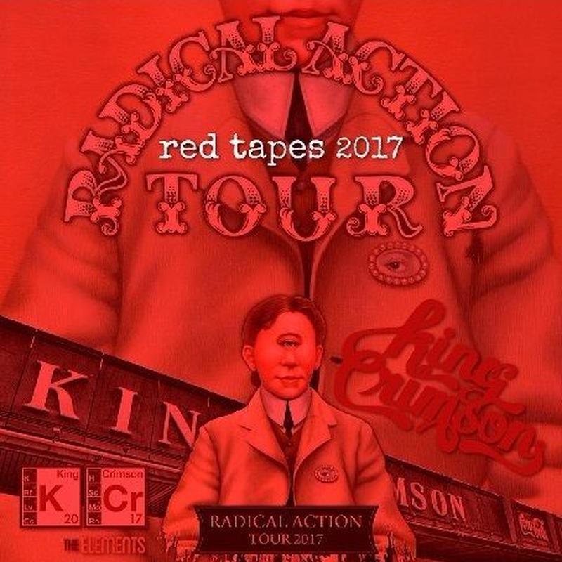 キング・クリムゾン 2017年アメリカツアー red tapes (限定商品)