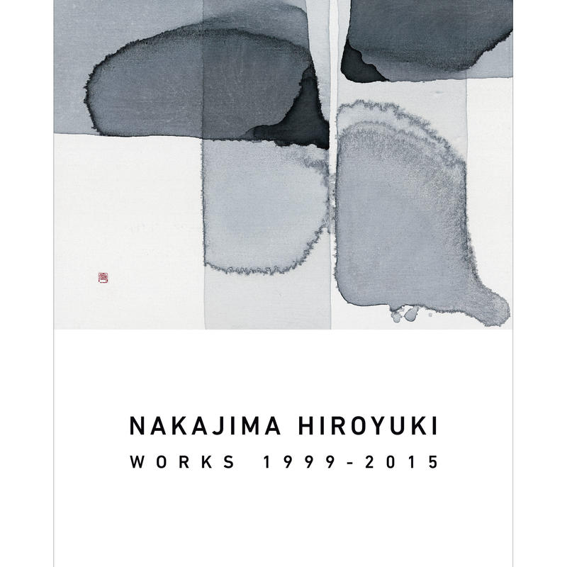 NAKAJIMA HIROYUKI WORKS 1999-2015