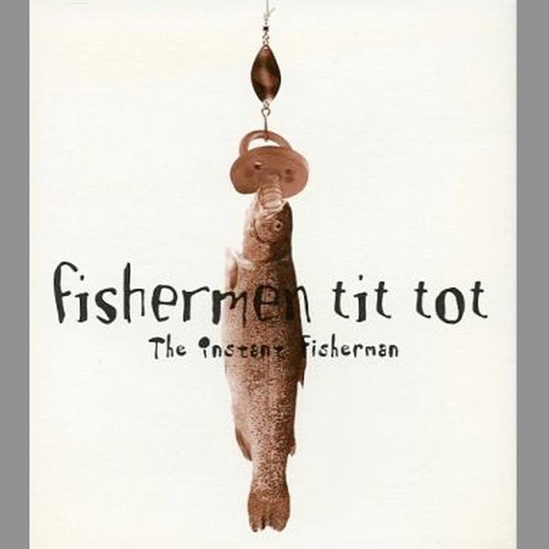 Fishermen Tit Tot