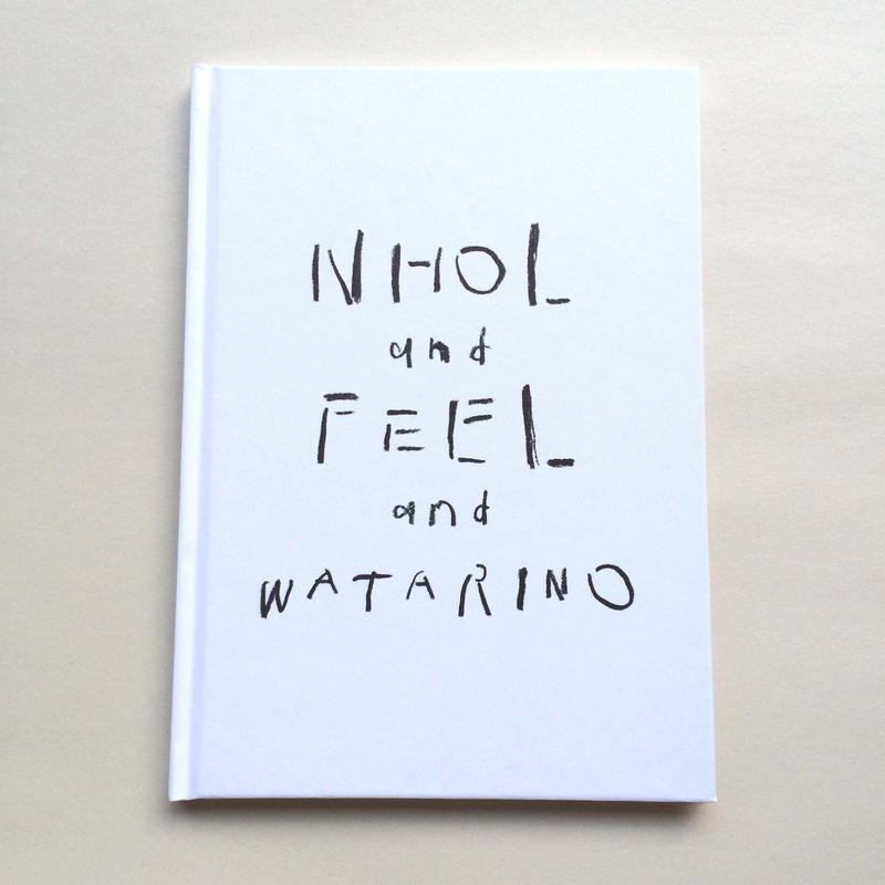 NHOL and FEEL and WATARINO