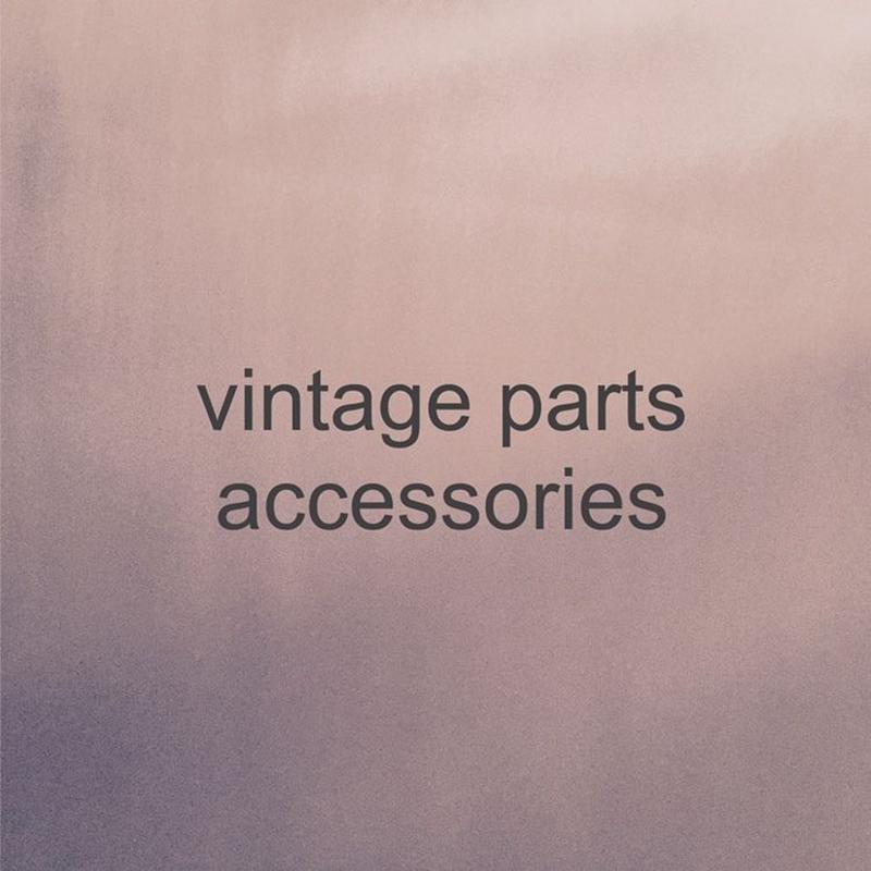 vintage parts accessories をご購入の際必ずご一読ください